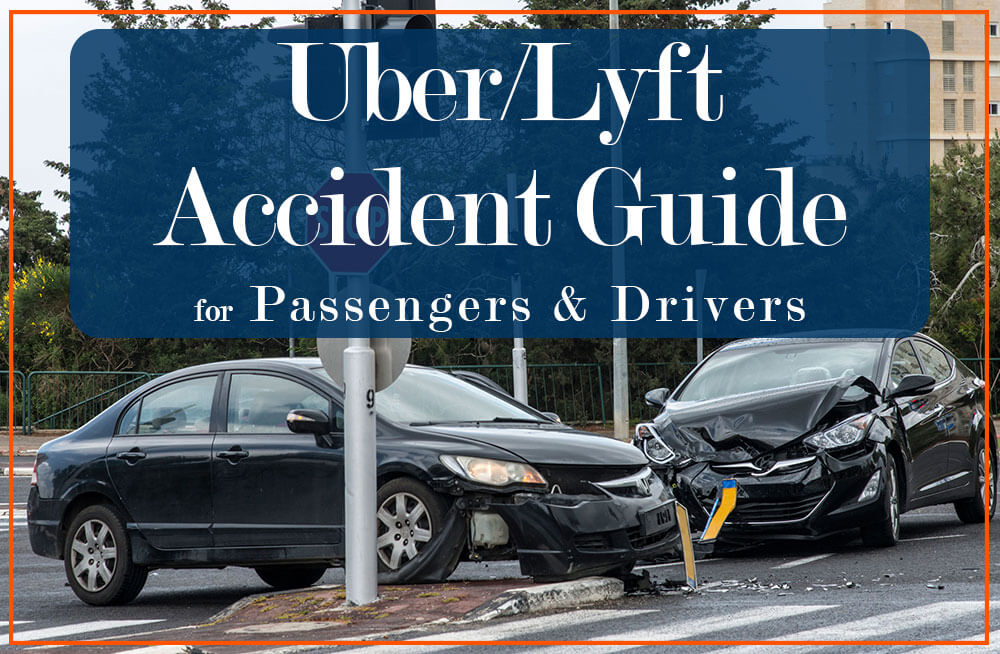Uber Driver Accidents and Uber Passenger Accidents