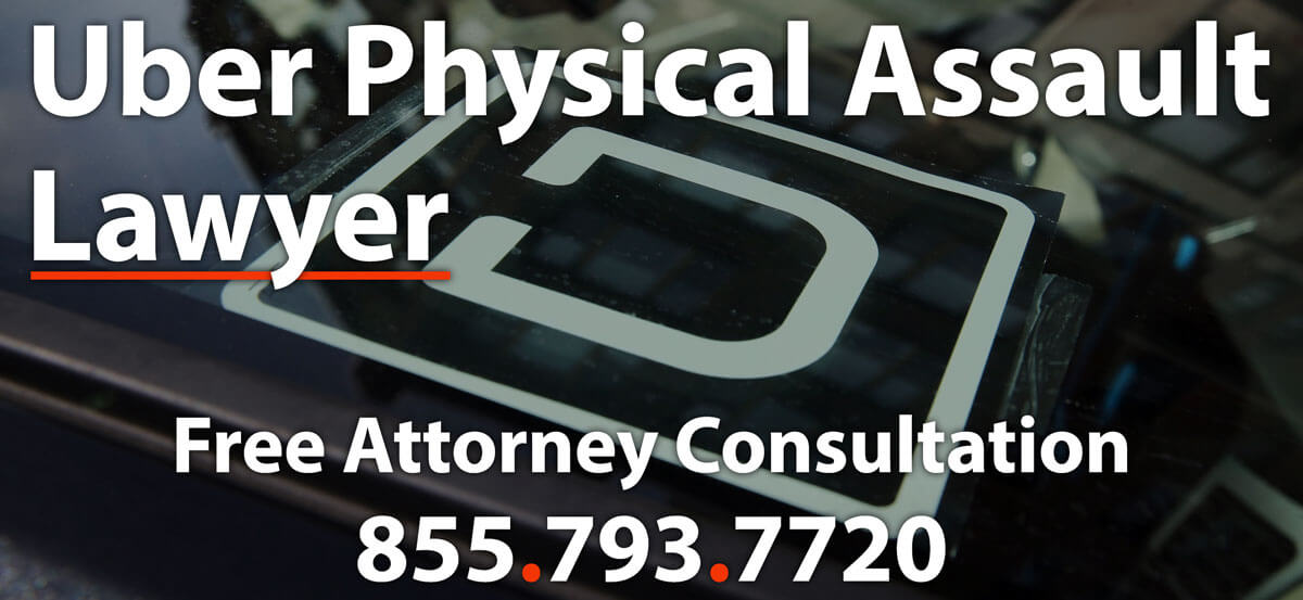 Uber Physical Assault Lawyer
